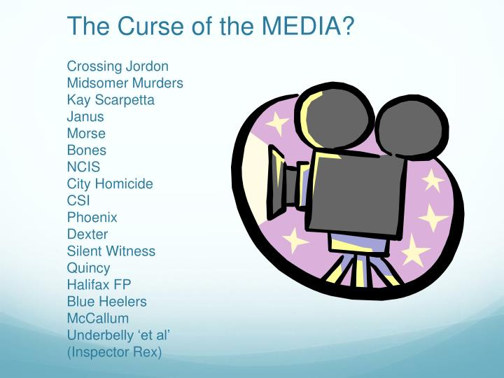 The Curse of the MEDIA