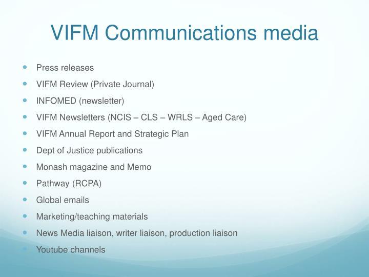 VIFM Communications media
