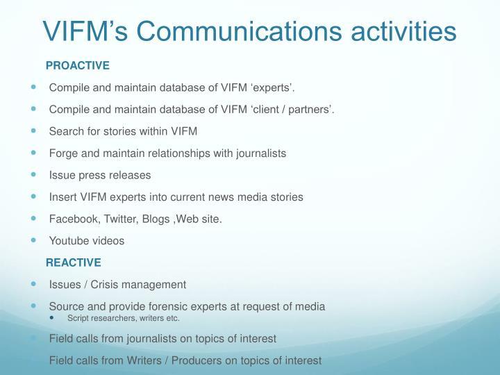 VIFM's Communications activities
