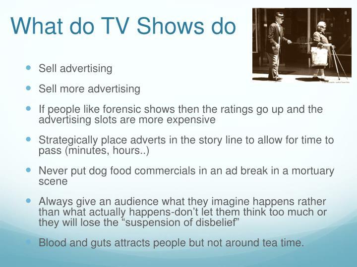 What do TV Shows do