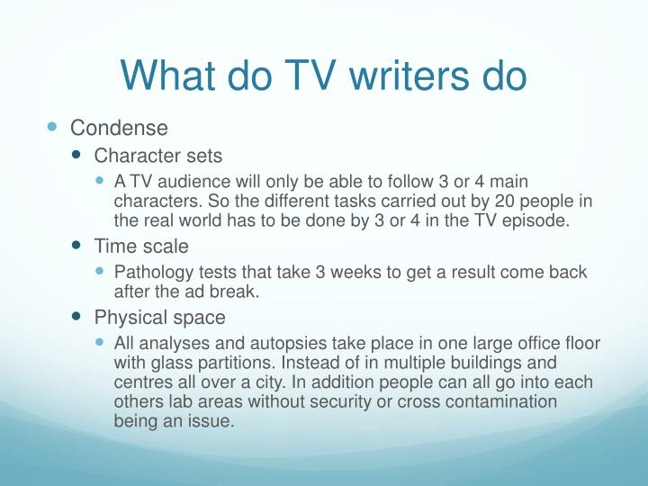 What do TV writers do