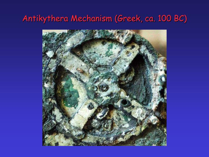 Antikythera Mechanism (Greek, ca. 100 BC)