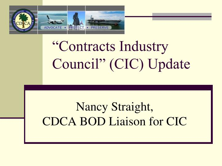 """""""Contracts Industry Council"""" (CIC) Update"""