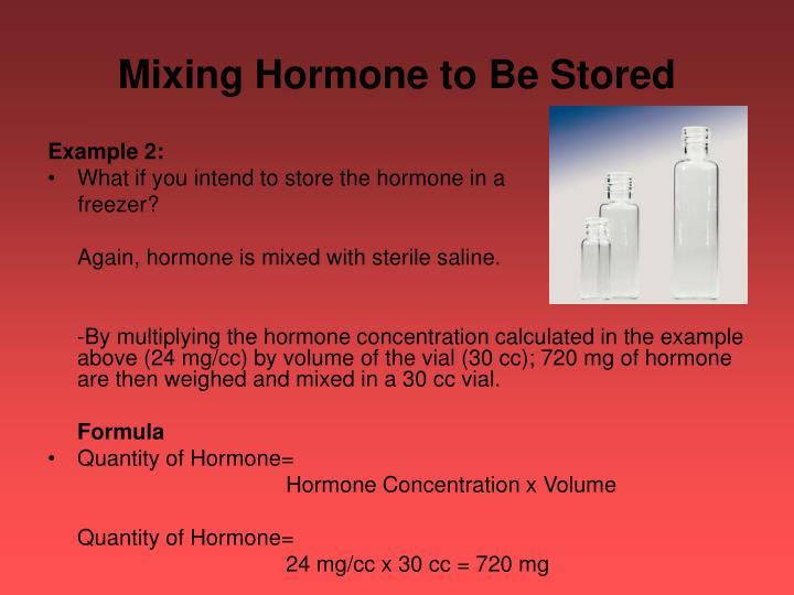 Mixing Hormone to Be Stored