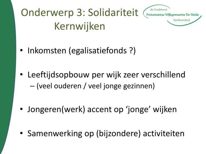 Onderwerp 3: Solidariteit Kernwijken