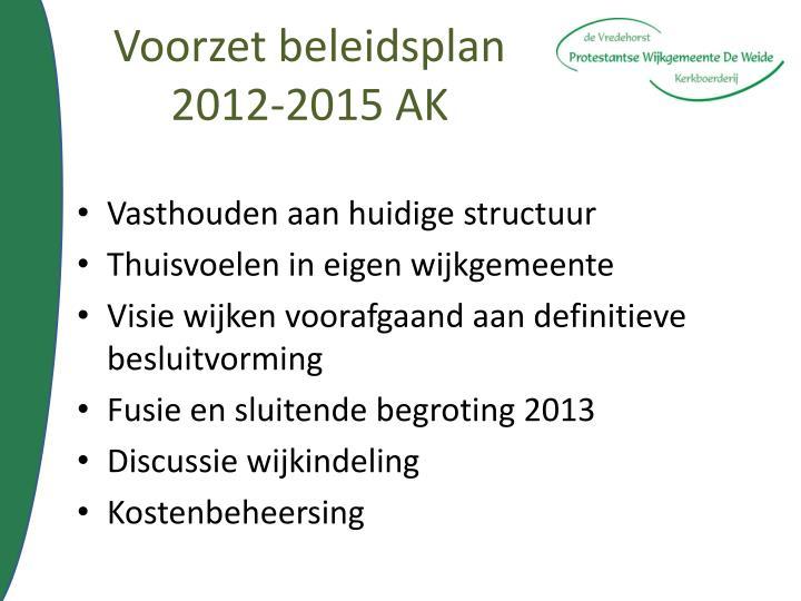 Voorzet beleidsplan  2012-2015 AK