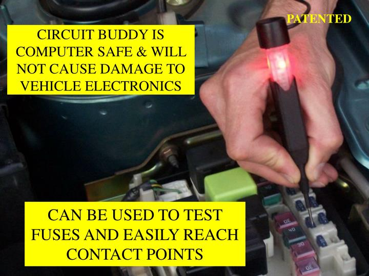 Can be used to test fuses and easily reach contact points