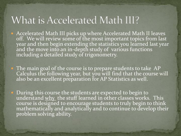 What is Accelerated Math III?