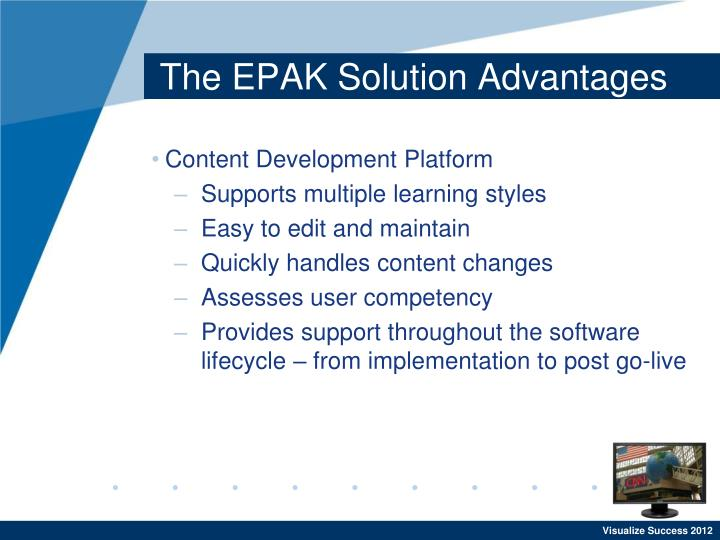 The EPAK Solution Advantages