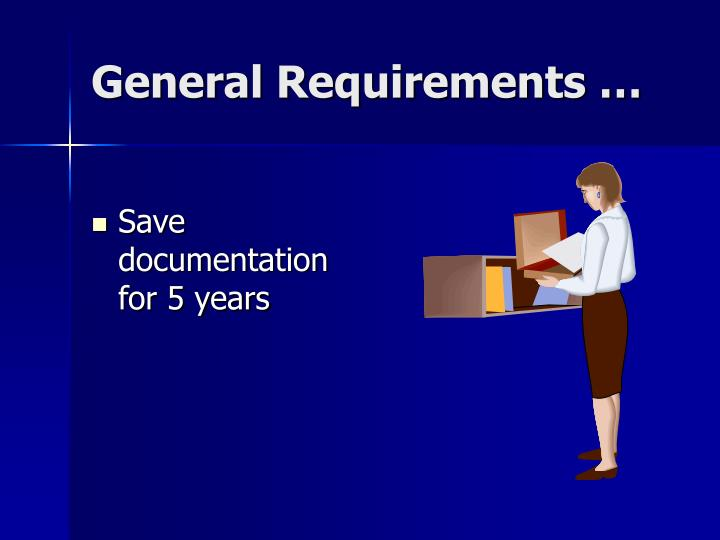 General Requirements …