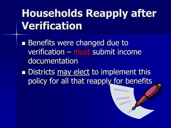 Households Reapply after Verification