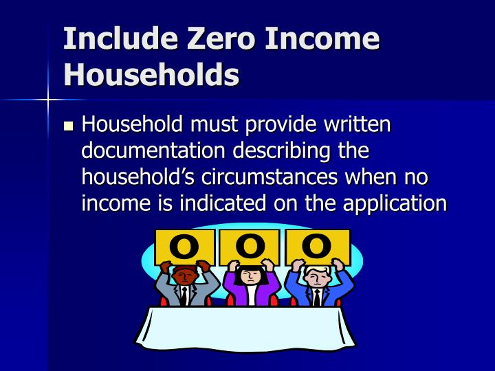 Include Zero Income Households