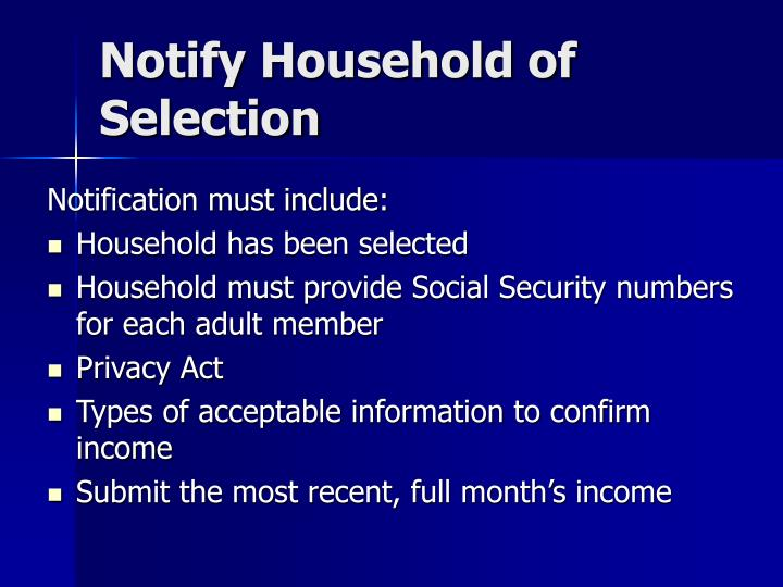 Notify Household of Selection