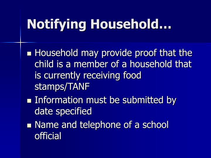 Notifying Household…