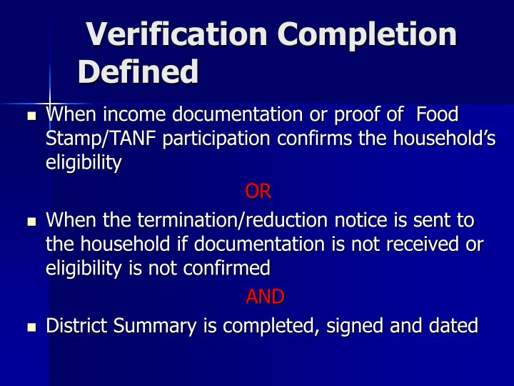Verification Completion Defined