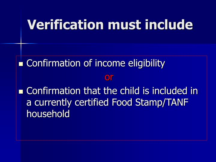 Verification must include