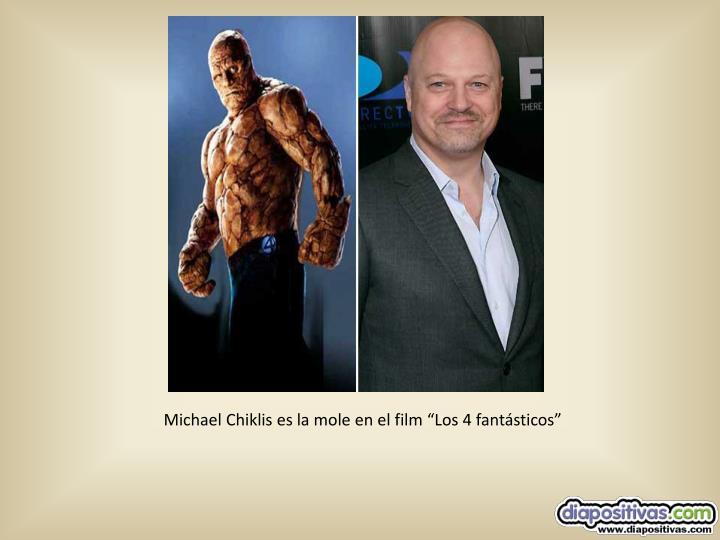 """Michael Chiklis es la mole en el film """"Los 4 fantásticos"""""""