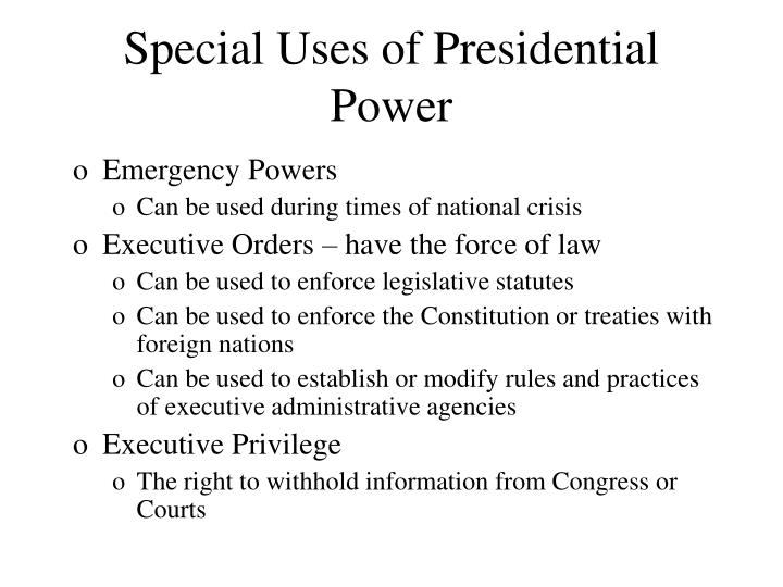 Special Uses of Presidential Power