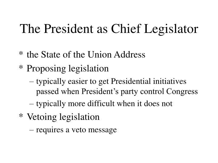 The President as Chief Legislator