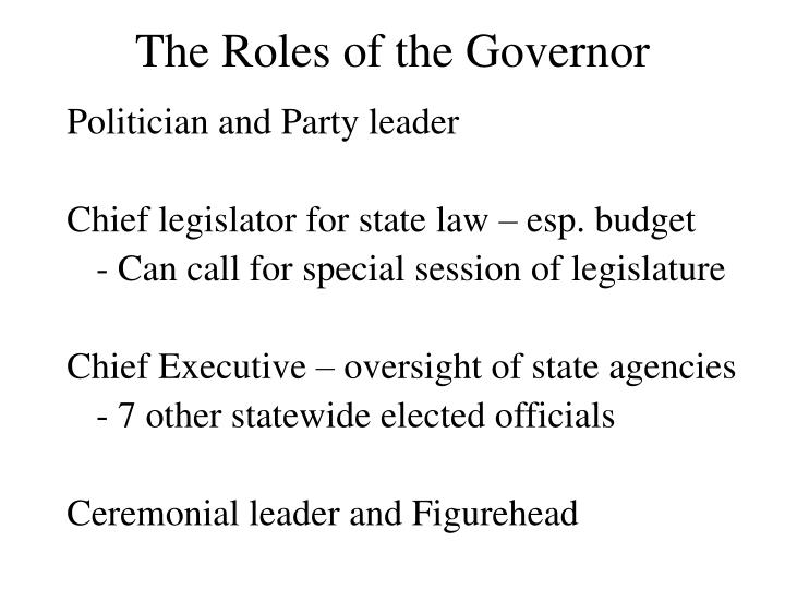 The Roles of the Governor