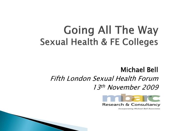 going all the way sexual health fe colleges