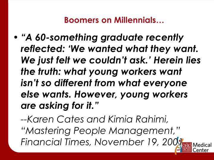 Boomers on Millennials…