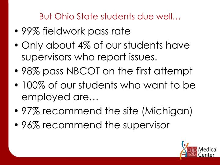 But Ohio State students due well…