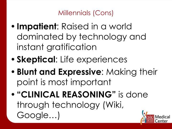 Millennials (Cons)
