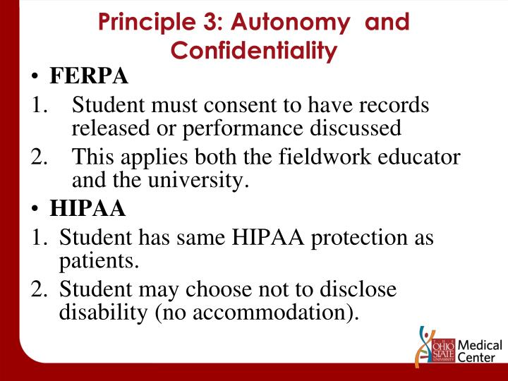 Principle 3: Autonomy  and Confidentiality