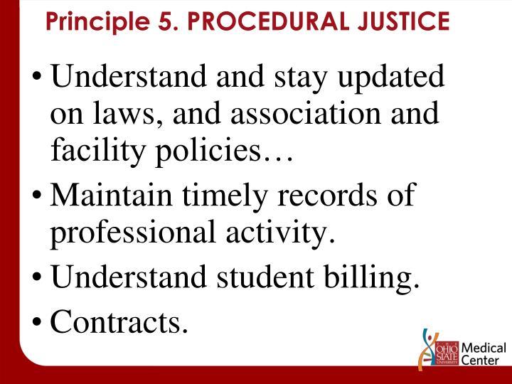 Principle 5. PROCEDURAL JUSTICE