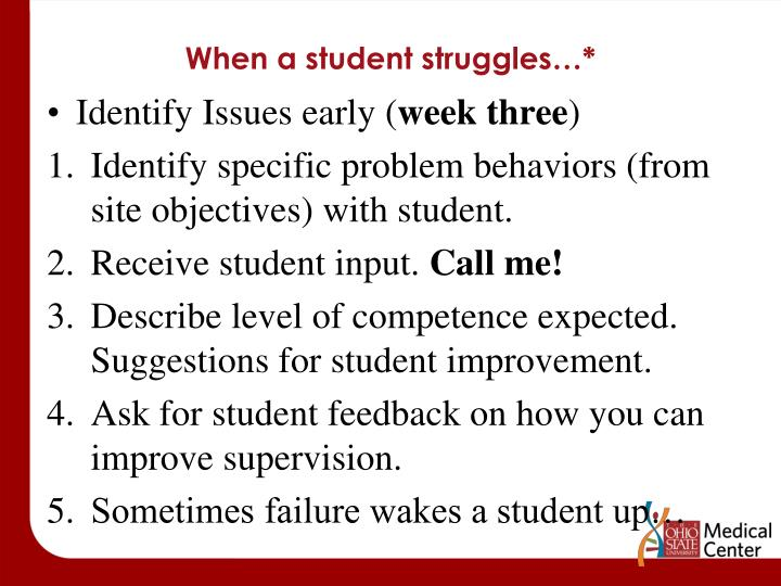 When a student struggles…*