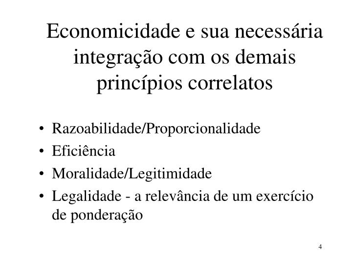 Economicidade e sua necessária integração com os demais princípios correlatos
