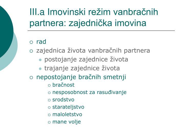 III.a Imovinski