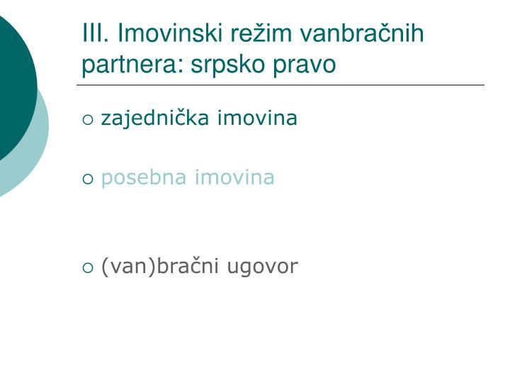 III. Imovinski