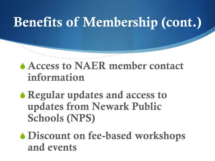 Benefits of Membership (cont.)