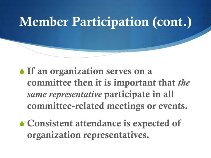 Member Participation (cont.)