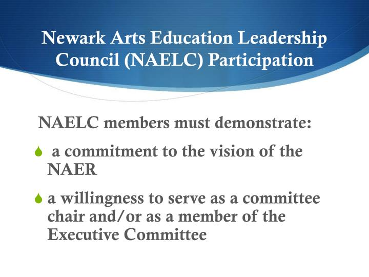 Newark Arts Education Leadership Council (NAELC) Participation
