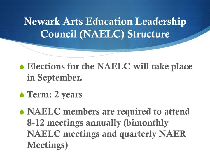 Newark Arts Education Leadership Council (NAELC) Structure