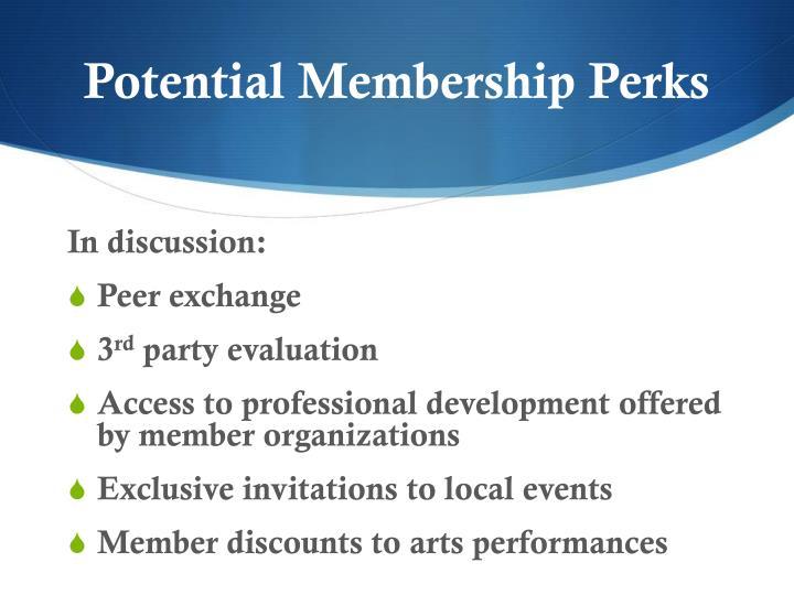 Potential Membership Perks