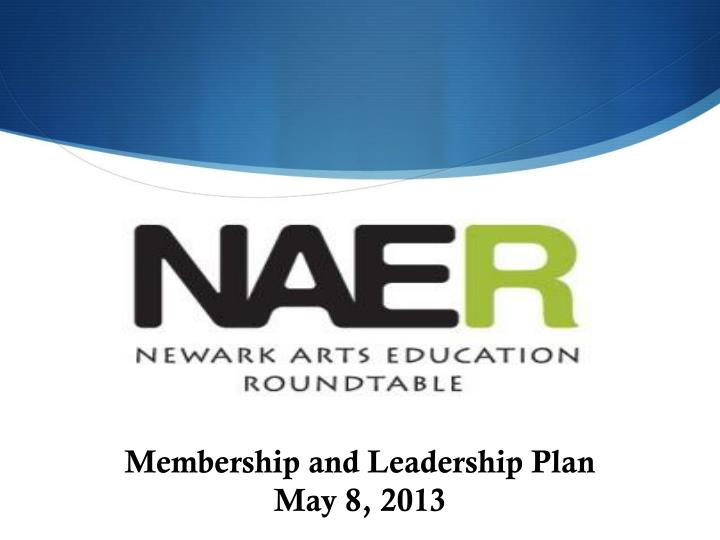 Membership and Leadership Plan