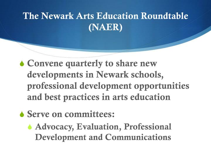The Newark Arts Education Roundtable (NAER)