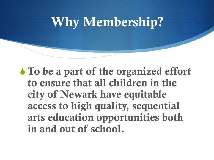 Why Membership?