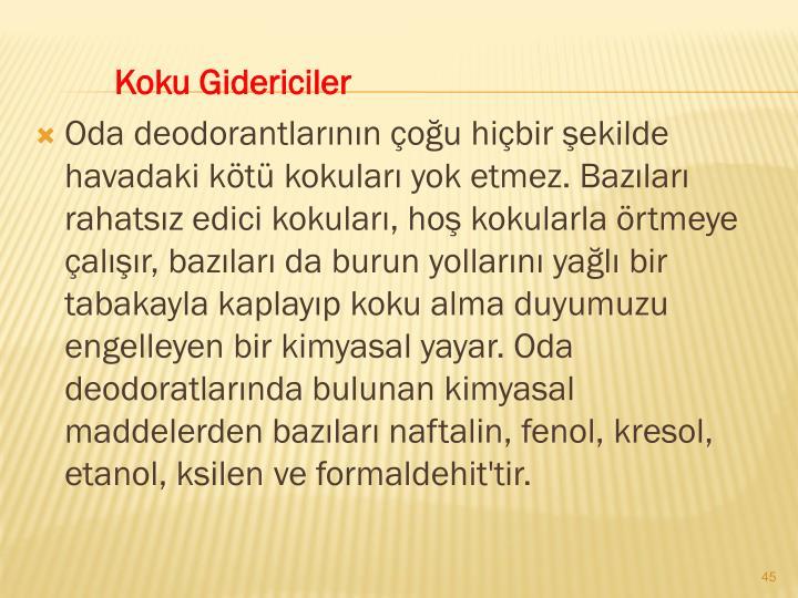 Koku Gidericiler