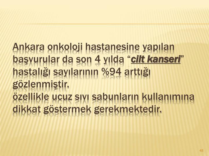 Ankara onkoloji hastanesine yaplan bavurular da son 4 ylda