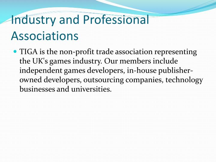 Industry and Professional Associations