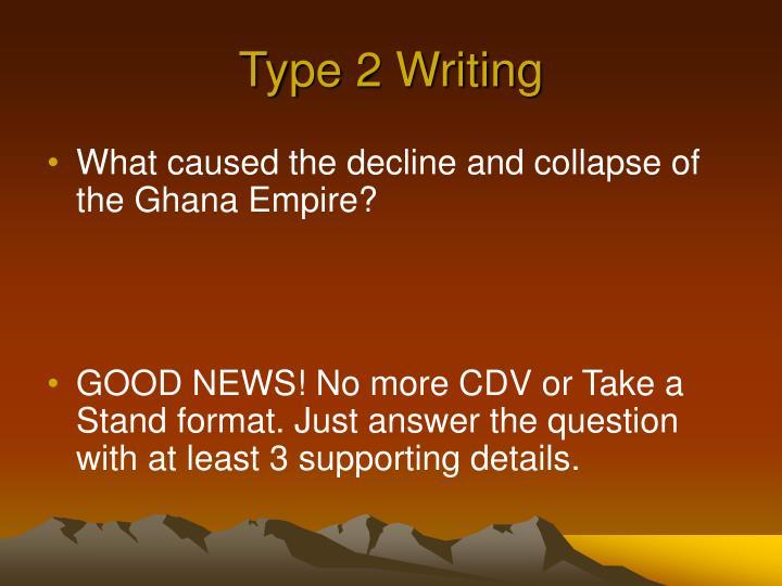 Type 2 Writing