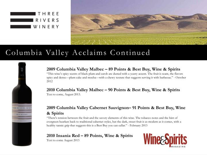 Columbia Valley Acclaims Continued