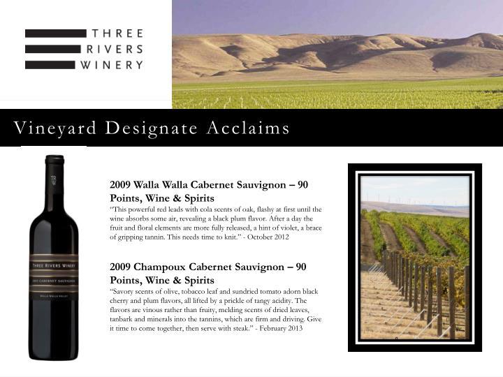 Vineyard Designate Acclaims