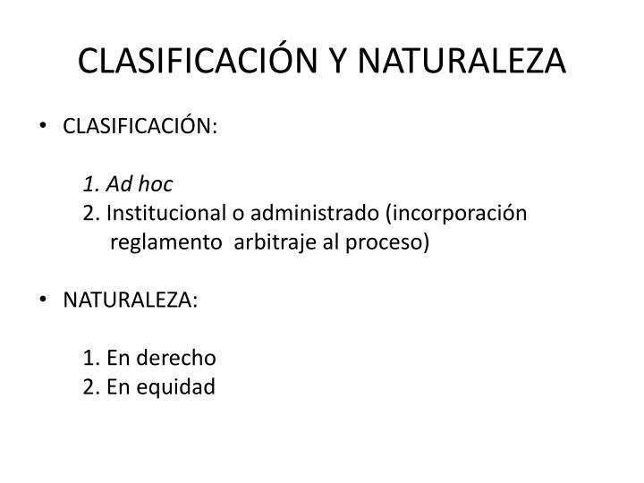 CLASIFICACIÓN Y NATURALEZA
