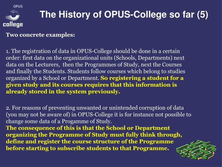 The History of OPUS-College so far (5)